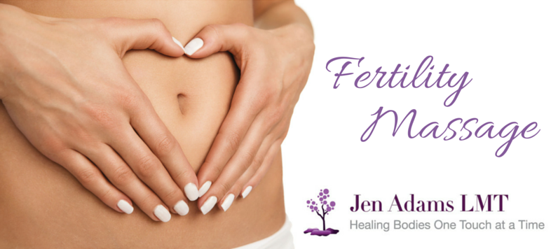Fertility Massage By Jen Adams LMT